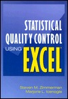 Statistical Quality Control Using Excel [With Disk]