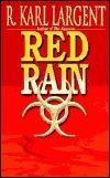 Red Rain (Commander T. C. Bogner, #7)