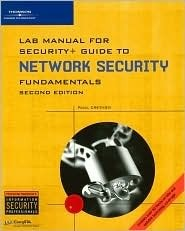 Lab Manual for Security+ Guide to Networking Security Fundamentals [With CDROM]