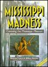 Mississippi Madness: Canoening the Mississippi