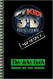 Spy Kids 3-D: Game Over: The Joke Book