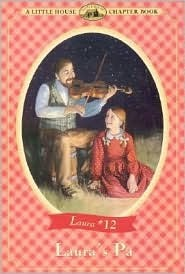 Laura's Pa (Little House Chapter Books: Laura, #12)