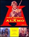 John Wayne's the Alamo: The Making of the Epic Film: In Todd-Ao