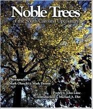 Noble Trees of the South Carolina Upcountry