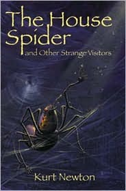 The House Spider and Other Strange Visitors