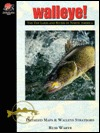 Walleye! The Top Lakes and Rivers of North America