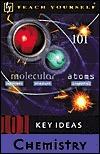 Chemistry (101 Key Ideas)