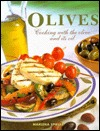 Olives: Cooking with Olives and Its Oil