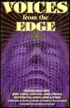Voices from the Edge: Conversations with Jerry Garcia, Ram Dass, Annie Sprinkle, Matthew Fox, Jaron Lanier & Others