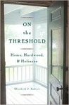 On The Threshold: Home, Hardwood, and Holiness