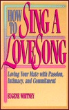 How to Sing a Love Song