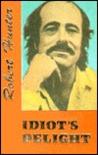 Idiot's Delight by Robert Hunter