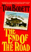 The End of the Road by Tom Bodett