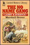 No Name Gang (Larry & Stretch, #332)