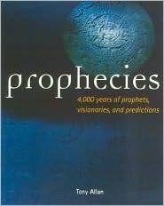 Prophecies by Tony Allan