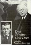 Dear Stieglitz, Dear Dove (The American Arts Series)