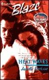 Heat Waves (Sexy City Nights, #3)