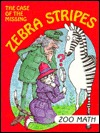 The Case of the Missing Zebra Stripes by Time-Life Books