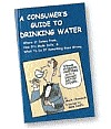 Consumer's Guide to Drinking Water