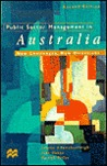 Public Sector Management in Australia: New Challenges, New Directions