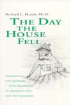 The Day the House Fell: Homeowner Soil Problems from Landslides to Expansive Clays and Wet Basements