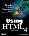 Using HTML 4 (4th Edition) (Using)