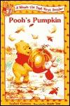 Pooh's Pumpkin (A Winnie the Pooh First Reader, #3)