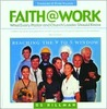 Faith@work: What Every Pastor and Leader Should Know