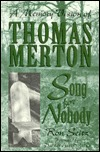 Song for Nobody: A Memory Vision of Thomas Merton