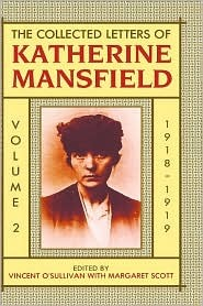 The Collected Letters of Katherine Mansfield: Volume 2: 1918-1919