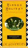 Hindoo Holiday: An Indian Journal