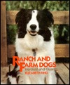 Ranch and Farm Dogs: Herders and Guards (Good Dogs!)
