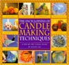 Encyclopedia Of Candlemaking Techniques: A Step-by-step Visual Directory