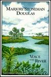Marjory Stoneman Douglas: Voice of the River