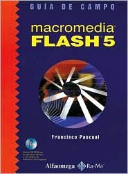 Macromedia Flash 5: Macromedia Flash 5: A Practical Course