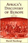 Africas Discovery of Europe