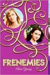 Frenemies (Frenemies, #1)