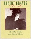 Robert Graves Reads the White Goddess and Selected Poems