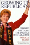 Growing Up Republican: Christie Whitman : The Politics of Character
