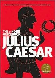 Julius Caesar (SparkNotes 1 Hour Shakespeare)