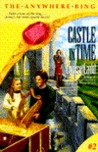 Castle in Time (The Anywhere Ring, #2)