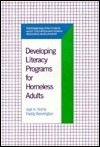 Developing Literacy Programs for Homeless Adults