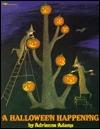 A Halloween Happening by Adrienne Adams