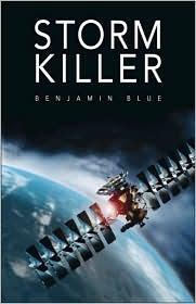 Storm Killer by Benjamin Blue