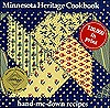 Minnesota Heritage Cookbook: Look What's Cooking Now