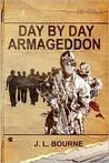 Day by Day Armageddon by J.L. Bourne