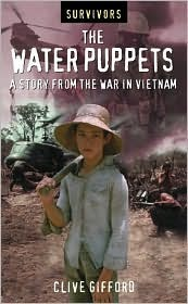 The Water Puppets: A Story from the War in Vietnam