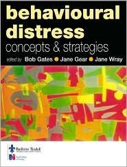 Behavioural Distress: Concepts And Strategies
