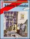 Johnny Tremain: Teaching Unit (Exploring literature)