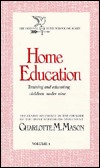 Home Education (Original Homeschooling #1)
